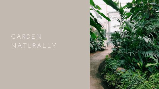 Garden Naturally