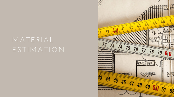 material estimation